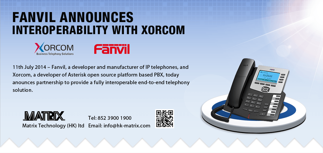Fanvil Announces interoperability with Xorcom