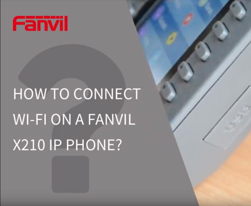 How to connect Wifi on a fanvil x210 ip phone